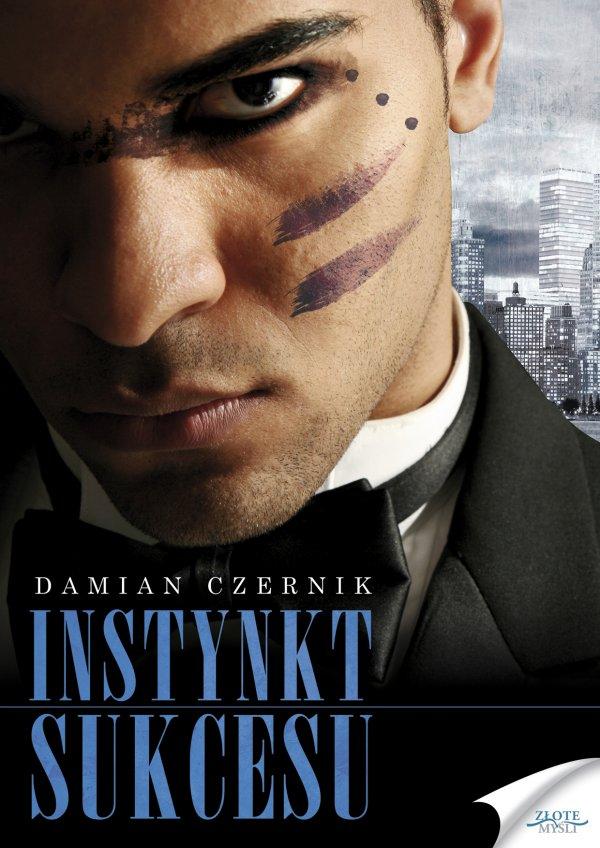 Damian Czernik: Instynkt sukcesu - okładka