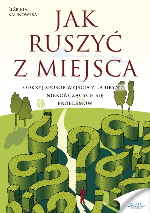 Elżbieta Kalinowska: Jak ruszyć z miejsca - okładka