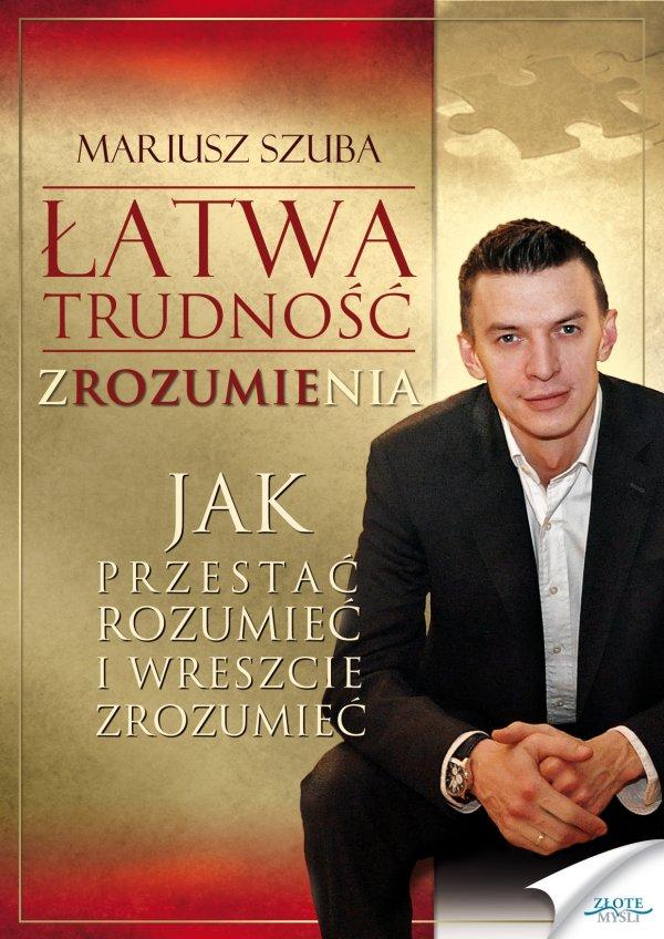 Mariusz Szuba: Łatwa trudność zROZUMIEnia - okładka