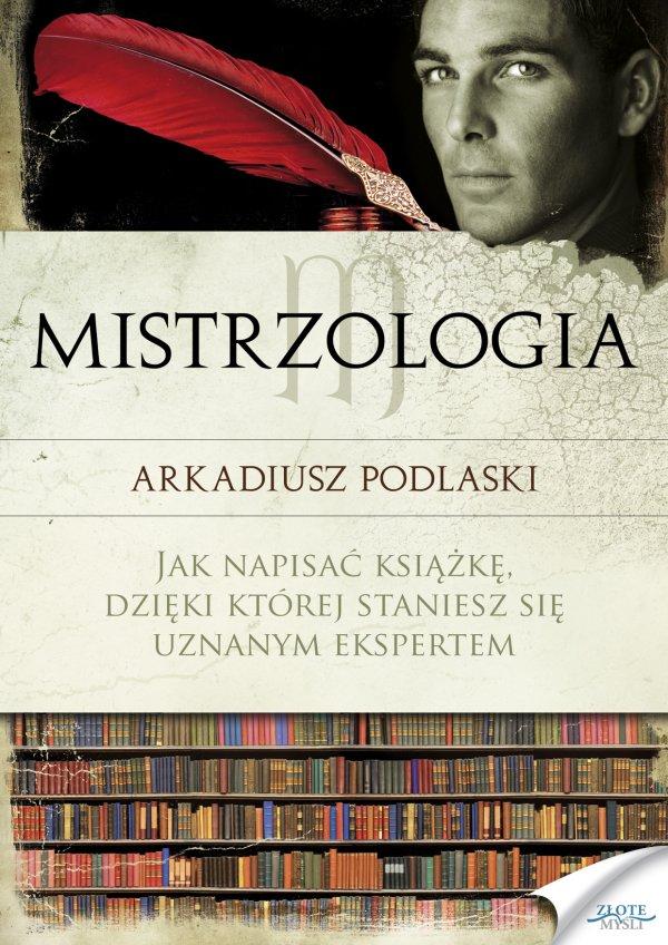 Arkadiusz Podlaski: Mistrzologia - okładka