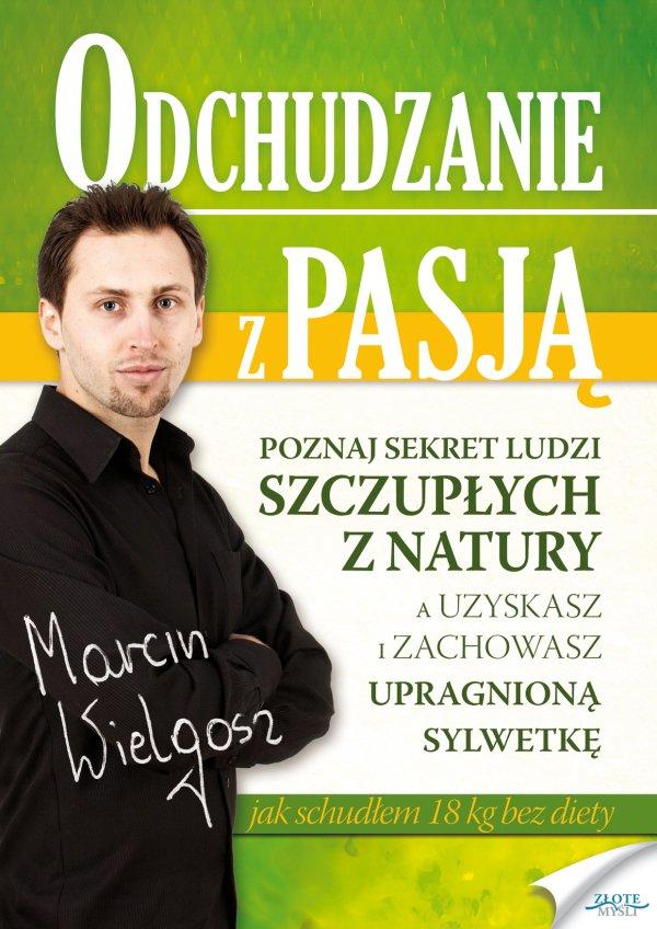 Marcin Wielgosz: Odchudzanie z pasją - okładka
