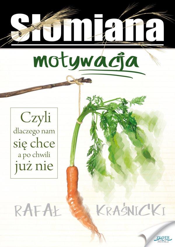 Rafał Kraśnicki: Słomiana motywacja - okładka