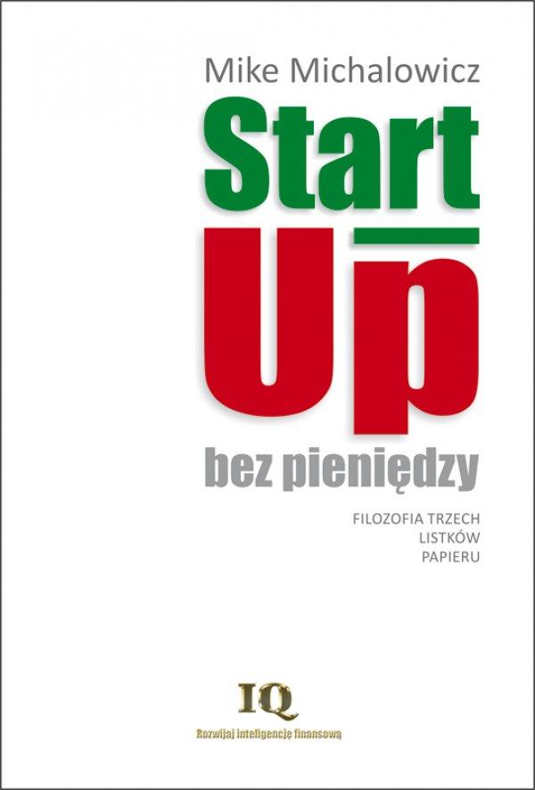 Mike Michalowicz: Start-Up bez pieniędzy - okładka