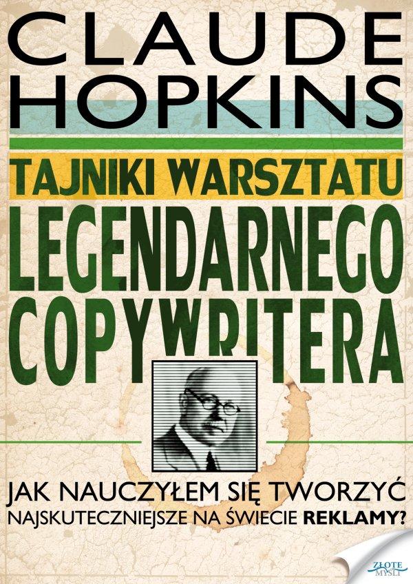 Claude Hopkins: Tajniki warsztatu legendarnego copywritera - okładka