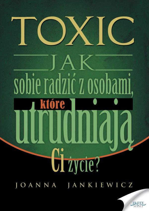 Joanna Jankiewicz: TOXIC - okładka